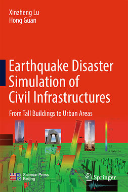 Guan, Hong - Earthquake Disaster Simulation of Civil Infrastructures, ebook