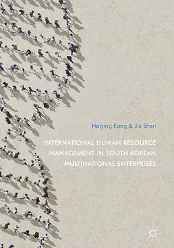 Kang, Haiying - International Human Resource Management in South Korean Multinational Enterprises, ebook