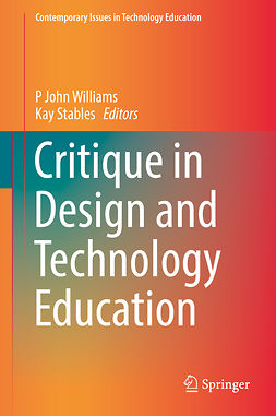 Stables, Kay - Critique in Design and Technology Education, ebook