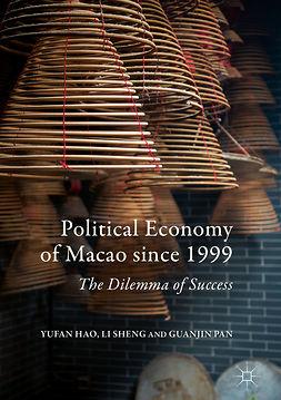 Hao, Yufan - Political Economy of Macao since 1999, ebook