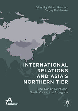 Radchenko, Sergey - International Relations and Asia's Northern Tier, ebook