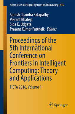 Bhateja, Vikrant - Proceedings of the 5th International Conference on Frontiers in Intelligent Computing: Theory and Applications, e-bok