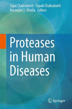 Chakraborti, Sajal - Proteases in Human Diseases, e-bok