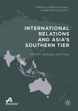 Liow, Joseph Chinyong - International Relations and Asia's Southern Tier, e-kirja
