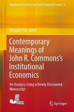 Uni, Hiroyuki - Contemporary Meanings of John R. Commons's Institutional Economics, e-kirja