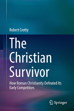 Crotty, Robert - The Christian Survivor, ebook