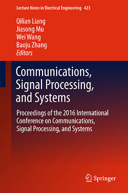 Liang, Qilian - Communications, Signal Processing, and Systems, e-bok