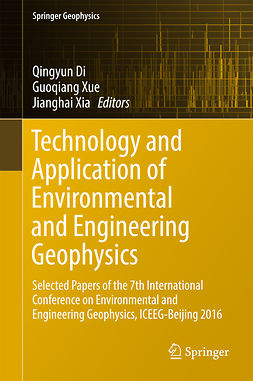 Di, Qingyun - Technology and Application of Environmental and Engineering Geophysics, ebook