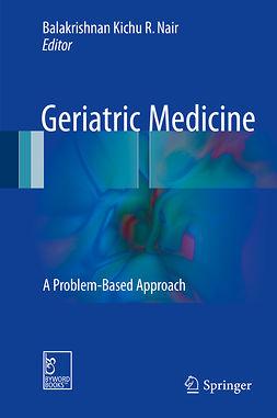 Nair, Balakrishnan Kichu R. - Geriatric Medicine, ebook