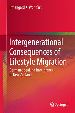 Wohlfart, Irmengard K. - Intergenerational Consequences of Lifestyle Migration, ebook