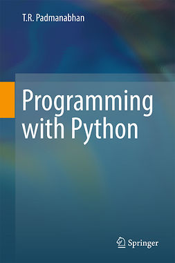 Padmanabhan, T R - Programming with Python, ebook