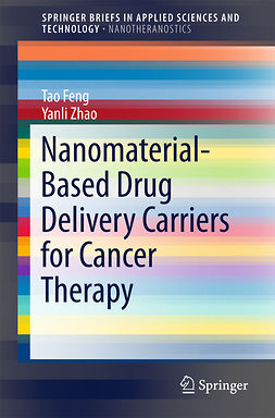 Feng, Tao - Nanomaterial-Based Drug Delivery Carriers for Cancer Therapy, ebook