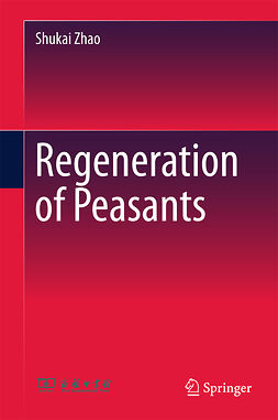 Zhao, Shukai - Regeneration of Peasants, e-bok