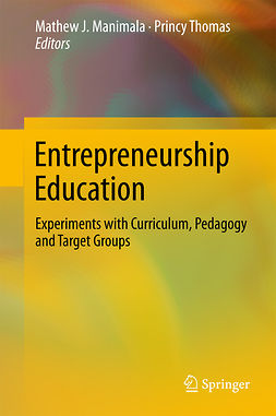 Manimala, Mathew J. - Entrepreneurship Education, ebook