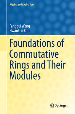 Kim, Hwankoo - Foundations of Commutative Rings and Their Modules, e-kirja