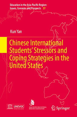 Yan, Kun - Chinese International Students' Stressors and Coping Strategies in the United States, ebook