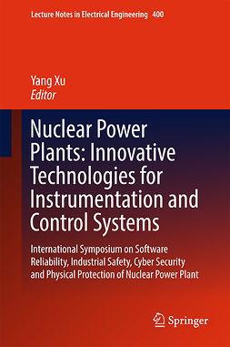 Xu, Yang - Nuclear Power Plants: Innovative Technologies for Instrumentation and Control Systems, ebook