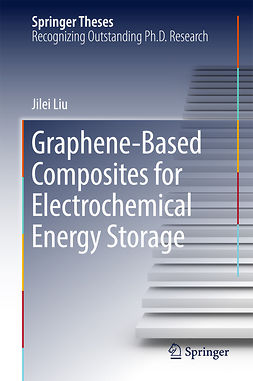 Liu, Jilei - Graphene-based Composites for Electrochemical Energy Storage, ebook