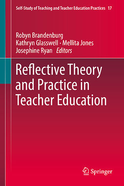 Brandenburg, Robyn - Reflective Theory and Practice in Teacher Education, ebook