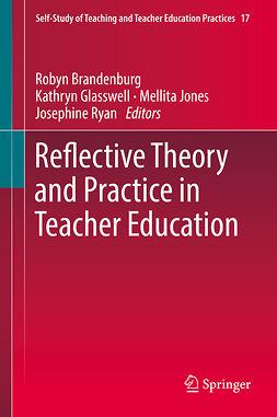 Brandenburg, Robyn - Reflective Theory and Practice in Teacher Education, e-kirja