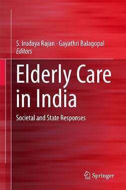 Balagopal, Gayathri - Elderly Care in India, e-kirja