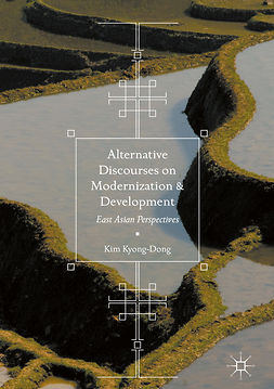 Kyong-Dong, Kim - Alternative Discourses on Modernization and Development, ebook