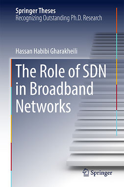 Gharakheili, Hassan Habibi - The Role of SDN in Broadband Networks, ebook