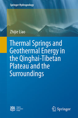 Liao, Zhijie - Thermal Springs and Geothermal Energy in the Qinghai-Tibetan Plateau and the Surroundings, ebook