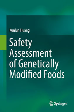 Huang, Kunlun - Safety Assessment of Genetically Modified Foods, ebook