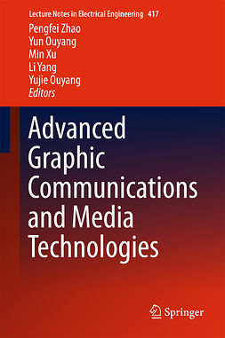 Ouyang, Yujie - Advanced Graphic Communications and Media Technologies, e-kirja