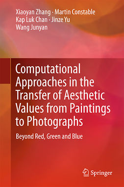 Chan, Kap Luk - Computational Approaches in the Transfer of Aesthetic Values from Paintings to Photographs, ebook