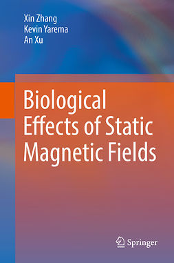 Xu, An - Biological Effects of Static Magnetic Fields, ebook