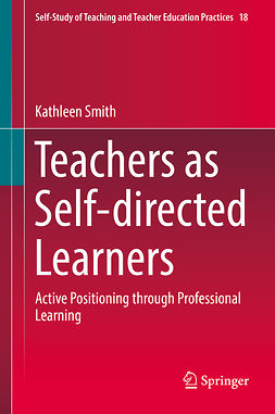 Smith, Kathleen - Teachers as Self-directed Learners, e-kirja