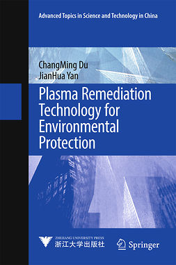 Du, ChangMing - Plasma Remediation Technology for Environmental Protection, e-kirja