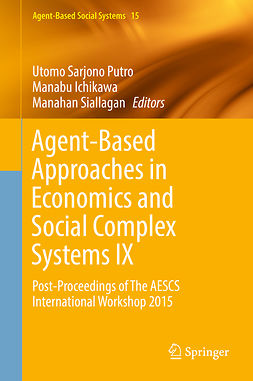 Ichikawa, Manabu - Agent-Based Approaches in Economics and Social Complex Systems IX, e-bok