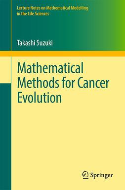 Suzuki, Takashi - Mathematical Methods for Cancer Evolution, e-bok