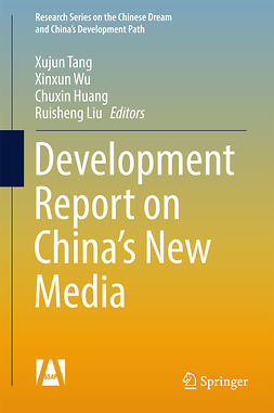 Huang, Chuxin - Development Report on China's New Media, ebook