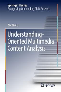 Li, Zechao - Understanding-Oriented Multimedia Content Analysis, e-bok