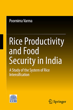 Varma, Poornima - Rice Productivity and Food Security in India, ebook