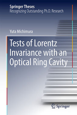 Michimura, Yuta - Tests of Lorentz Invariance with an Optical Ring Cavity, ebook