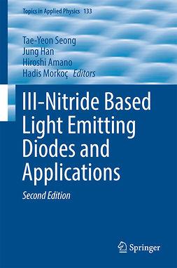 Amano, Hiroshi - III-Nitride Based Light Emitting Diodes and Applications, ebook
