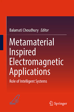 Choudhury, Balamati - Metamaterial Inspired Electromagnetic Applications, ebook