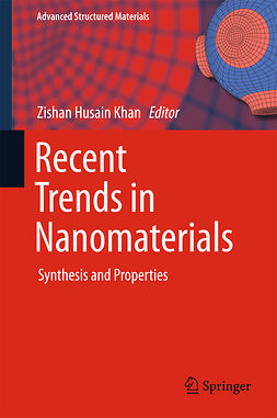 Khan, Zishan Husain - Recent Trends in Nanomaterials, ebook