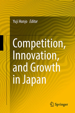 Honjo, Yuji - Competition, Innovation, and Growth in Japan, ebook