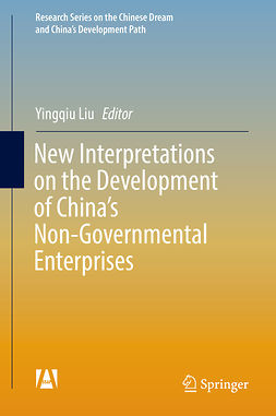 Liu, Yingqiu - New Interpretations on the Development of China's Non-Governmental Enterprises, ebook