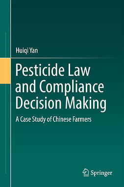Yan, Huiqi - Pesticide Law and Compliance Decision Making, ebook