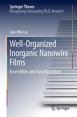 Liu, Jian-Wei - Well-Organized Inorganic Nanowire Films, ebook