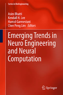 Bhatti, Asim - Emerging Trends in Neuro Engineering and Neural Computation, e-bok