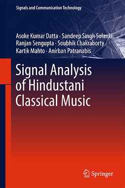 Chakraborty, Soubhik - Signal Analysis of Hindustani Classical Music, e-bok