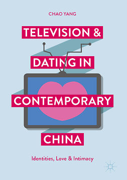 Yang, Chao - Television and Dating in Contemporary China, ebook